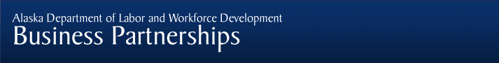 Alaska Department of Labor - Business Partnerships