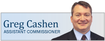 Greg Cashen, Assistant Commissioner