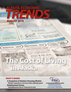 Click to read August 2010 Alaska Economic Trends